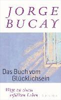 Cover-Bild zu Das Buch vom Glücklichsein (eBook) von Bucay, Jorge