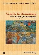 Cover-Bild zu Ästhetik der Behandlung (eBook) von Burghardt, Daniel (Beitr.)