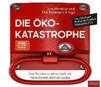 Cover-Bild zu Die Öko-Katastrophe von Wernicke, Jens