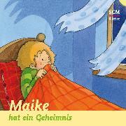 Cover-Bild zu Maike hat ein Geheimnis (Audio Download) von Löffel-Schröder, Bärbel