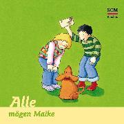Cover-Bild zu Alle mögen Maike (Audio Download) von Löffel-Schröder, Bärbel