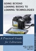 Cover-Bild zu Going Beyond Loaning Books to Loaning Technologies von Sander, Janelle