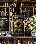 Cover-Bild zu French Chateau Living: The Château Du Lude von De Nicolay, Barbara