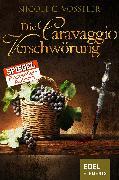Cover-Bild zu Die Caravaggio-Verschwörung (eBook) von Vosseler, Nicole C.