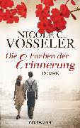 Cover-Bild zu Die Farben der Erinnerung (eBook) von Vosseler, Nicole C.