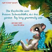 Cover-Bild zu Die Geschichte vom kleinen Siebenschläfer, der den ganzen Tag lang grummelig war (Audio Download) von Bohlmann, Sabine