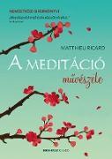 Cover-Bild zu A meditáció muvészete (eBook) von Ricard, Matthieu