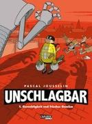 Cover-Bild zu Unschlagbar! 1: Gerechtigkeit und Gemüse von Jousselin, Pascal