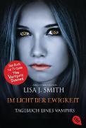 Cover-Bild zu Tagebuch eines Vampirs - Im Licht der Ewigkeit von Smith, Lisa J.