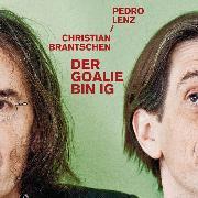 Cover-Bild zu Der Goalie bin ig (Audio Download) von Lenz, Pedro