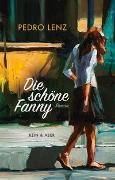 Cover-Bild zu Die schöne Fanny von Lenz, Pedro