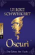 Cover-Bild zu Die Erben der Nacht 06.Oscuri (eBook) von Schweikert, Ulrike
