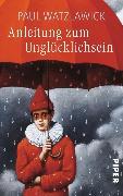 Cover-Bild zu Anleitung zum Unglücklichsein (eBook) von Watzlawick, Paul