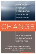 Cover-Bild zu Change: Principles of Problem Formation and Problem Resolution (eBook) von Watzlawick, Paul