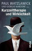 Cover-Bild zu Kurzzeittherapie und Wirklichkeit von Watzlawick, Paul (Hrsg.)