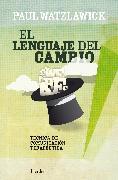 Cover-Bild zu El lenguaje del cambio (eBook) von Watzlawick, Paul