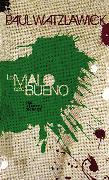 Cover-Bild zu Lo malo de lo bueno (eBook) von Watzlawick, Paul