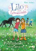 Cover-Bild zu Lilo auf Löwenstein - Ponyzähmen leicht gemacht von Andeck, Mara