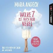 Cover-Bild zu Wolke 7 ist auch nur Nebel - Moyas Liebesexperiment (Audio Download) von Andeck, Mara