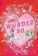 Cover-Bild zu Wunder & so - Falls ich dich küsse (eBook) von Andeck, Mara