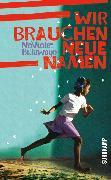 Cover-Bild zu Wir brauchen neue Namen (eBook) von Bulawayo, NoViolet