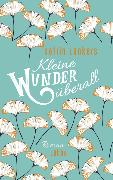 Cover-Bild zu Kleine Wunder überall von Lankers, Katrin