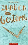 Cover-Bild zu Zurück auf Gestern (eBook) von Lankers, Katrin