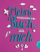 Cover-Bild zu Mein Buch über mich von Lankers, Katrin