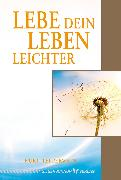 Cover-Bild zu Lebe dein Leben leichter (eBook) von Tepperwein, Kurt