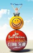 Cover-Bild zu Am Ball bleiben und einfach genial sein (eBook) von Tepperwein, Kurt