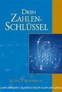 Cover-Bild zu Dein Zahlenschlüssel von Tepperwein, Kurt (Vorwort v.)