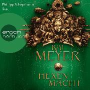 Cover-Bild zu Die Krone der Sterne - Hexenmacht (Ungekürzte Lesung) (Audio Download) von Meyer, Kai