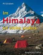 Cover-Bild zu Im Himalaya ist vieles anders von Schubert, Pit