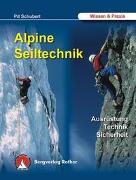 Cover-Bild zu Alpine Seiltechnik von Schubert, Pit