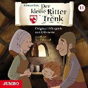 Cover-Bild zu Der kleine Ritter Trenk. Original-Hörspiele zur ZDF-Serie. 2. Staffel [11] (Audio Download) von Boie, Kirsten