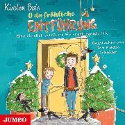 Cover-Bild zu O du fröhliche Entführung. Eine ziemlich verrückte Weihnachtsgeschichte (Audio Download) von Boie, Kirsten