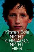 Cover-Bild zu Nicht Chicago. Nicht hier von Boie, Kirsten