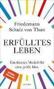 Cover-Bild zu Erfülltes Leben von Schulz von Thun, Friedemann