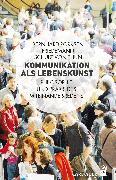 Cover-Bild zu Kommunikation als Lebenskunst (eBook) von Pörksen, Bernhard