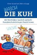 Cover-Bild zu Wasch die Kuh von Lange, Helmut
