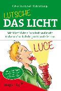 Cover-Bild zu Lutsche das Licht (eBook) von Lange, Helmut