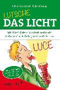 Cover-Bild zu Lutsche das Licht von Lange, Helmut