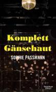 Cover-Bild zu Komplett Gänsehaut (eBook) von Passmann, Sophie