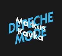Cover-Bild zu Markus Kavka über Depeche Mode von Kavka, Markus