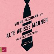 Cover-Bild zu Alte weiße Männer (Audio Download) von Passmann, Sophie