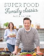 Cover-Bild zu Super Food Family Classics (eBook) von Oliver, Jamie