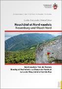Cover-Bild zu Neuchâtel et Nord vaudois / Neuenburg und Waadt Nord 2 sprachig von Mironneau, C.
