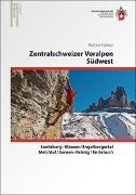 Cover-Bild zu Zentralschweizer Voralpen Südwest Kletterführer von Lörtscher, Urs