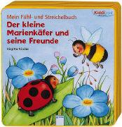 Cover-Bild zu Mein Fühl- und Streichelbuch - Der kleine Marienkäfer und seine Freunde von Müller, Bärbel