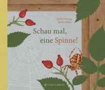 Cover-Bild zu Schau mal, eine Spinne! von Oftring, Bärbel
